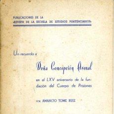 Libros de segunda mano: REVISTA DE LA ESCUELA DE ESTUDIOS PENITENCIARIOS. UN RECUERDO A DOÑA CONCEPCIÓN ARENAL. 1949. Lote 27472351