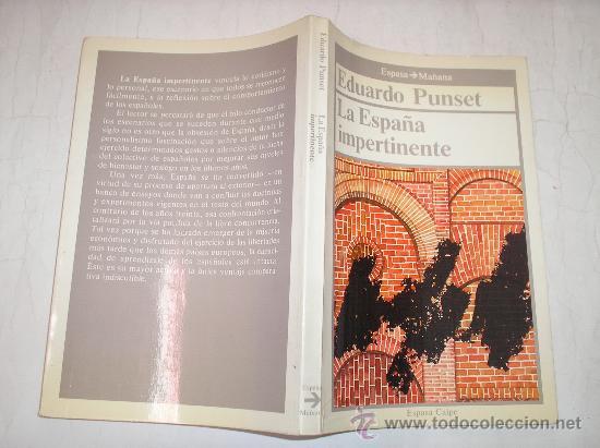 LA ESPAÑA IMPERTINENTE EDUARDO PUNSET ESPASA-CALOE,1986 AB36378. (Libros de Segunda Mano - Pensamiento - Sociología)