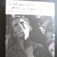 Libros de segunda mano: EL SUBDESARROLLO SOCIAL DE ESPAÑA. NAVARRO, VICENÇ. 2009. Lote 27933702