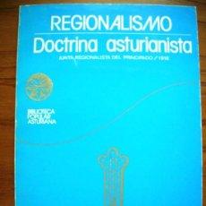 Libros de segunda mano: REGIONALISMO. DOCTRINA ASTURIANISTA. JUNTA DEL PRINCIPADO 1918. PROL. TUERO BERTRAND. GIJON, 1977.. Lote 28001346