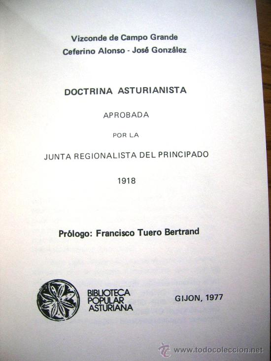 Libros de segunda mano: REGIONALISMO. DOCTRINA ASTURIANISTA. JUNTA DEL PRINCIPADO 1918. PROL. TUERO BERTRAND. GIJON, 1977. - Foto 2 - 28001346