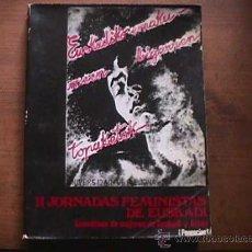 Libros de segunda mano - II jornadas feministas de Euskadi, ponencias.Asamblea de Mujeres de Euskadi y Aizan, 1976 - 28032516
