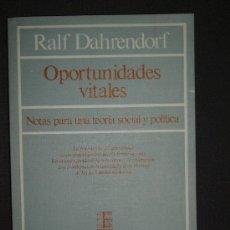 Libros de segunda mano: RALPH DAHRENDORF, OPORTUNIDADES VITALES, MADRID, 1983. Lote 28098166