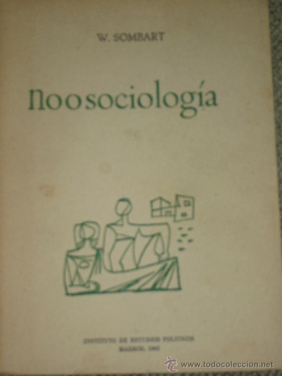 W, SOMBART: NOOSOCIOLOGÍA, MADRID, 1962 (Libros de Segunda Mano - Pensamiento - Sociología)