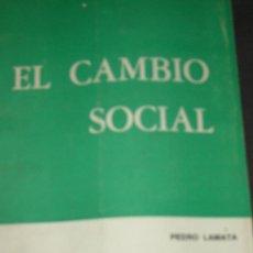 Libros de segunda mano: PEDRO LAMATA. EL CAMBIO SOCIAL,. BUENOS AIRES, 1971. DEDICATORIA AUTÓGRAFA.. Lote 28235559