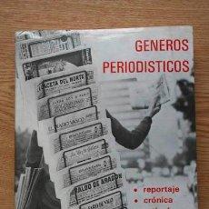 Libros de segunda mano: GENEROS PERIODISTICOS-GONZALO MARTIN VIVALDI-REPORTAJE-CRONICA-ARTICULO-400 PÁGS. Lote 28578668