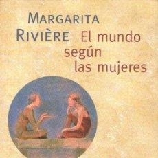 Libros de segunda mano: EL MUNDO SEGÚN LAS MUJERES - DE MARGARITA RIVIÈRE - CIRCULO DE LECTORES - 2000 - BIEN CONSERVADO.. Lote 28794162