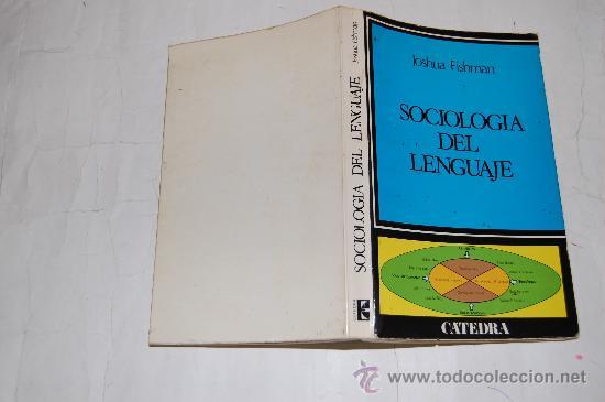SOCIOLOGÍA DEL LENGUAJE. . RM32058 (Libros de Segunda Mano - Pensamiento - Sociología)