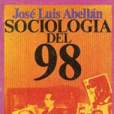 Libros de segunda mano: SOCIOLOGIA DEL 98 -- JOSE LUIS ABELLAN. Lote 29021423