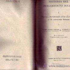 Libros de segunda mano: HISTORIA DEL PENSAMIENTO SOCIAL. BARNES, HARRY ELMER Y BECKER, HOWARD. DOS TOMOS. . Lote 29785648