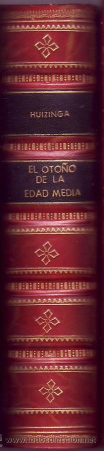 Libros de segunda mano: EL OTOÑO DE LA EDAD MEDIA ( 2 Tomos en 1 vol.) Obra completa. HUIZINGA, Johan. - Foto 4 - 29838742
