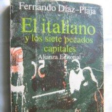 Libros de segunda mano: EL ITALIANO Y LOS SIETE PECADOS CAPITALES. DÍAZ-PLAJA, FERNANDO. 1970. Lote 29878836