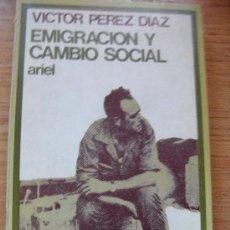 Libros de segunda mano: EMIGRACIÓN Y CAMBIO SOCIAL - PROCESOS MIGRATORIOS Y VIDA RURAL EN CASTILLA - 1971. Lote 29880986