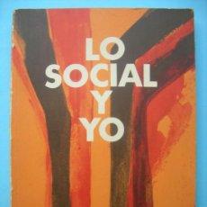 Libros de segunda mano: LO SOCIAL Y YO - GINER - ARANZADI. Lote 53636179