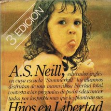 Libros de segunda mano: HIJOS EN LIBERTAD - A.S. NEILL - 1979. Lote 29915650