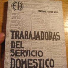 Libros de segunda mano: 1976TRABAJADORAS DEL SERVICIO DOMESTICO - EDICIONES HOAC 1976. Lote 29953365