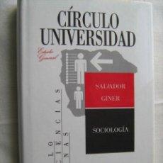 Libros de segunda mano: SOCIOLOGÍA. GINER, SALVADOR. 1988. Lote 29959184