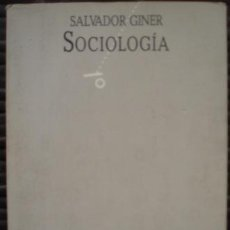 Libros de segunda mano: SOCIOLOGÍA - SALVADOR GINER (NEXOS, 1985). Lote 30024415