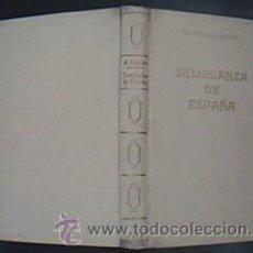 Libros de segunda mano: SEMBLANZA DE ESPAÑA. MAURICE LEGENDRE. EDICIONES Y PUBLICACIONES ESPAÑOLAS AÑO 1944. EXCELENTE . Lote 30181545