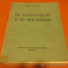 Libros de segunda mano: EL INDIVIDUO Y SU SOCIEDAD. ABRAM KARDINER, 1945. Lote 30281798