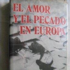 Libros de segunda mano - EL AMOR Y EL PECADO EN EUROPA. SCIARA, Sandro. 1975 - 30340135