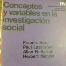 Libros de segunda mano: CONCEPTOS Y VARIABLES EN LA INVESTIGACIÓN SOCIAL - KORN , LAZARSFELD - NUEVA VISIÓN 1971. Lote 30887245