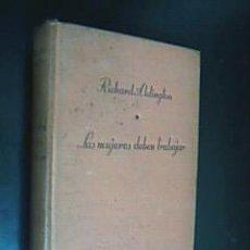 Libros de segunda mano: LAS MUJERES DEBEN TRABAJAR. RICHARD ALDINGTON. VERSIÓN DE JACINTO LEÓN. 1ª EDICIÓN FEBRERO 1947. Lote 30795500
