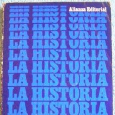 Libros de segunda mano: LA HISTORIA Y LAS CIENCIAS SOCIALES. FERNAND BRAUDEL. ALIANZA EDITORIAL.. Lote 30870293