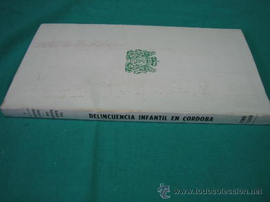 Libros de segunda mano: Delincuencia Infantil en Cordoba por Alberto Revuerta 1980 - Foto 3 - 31128302