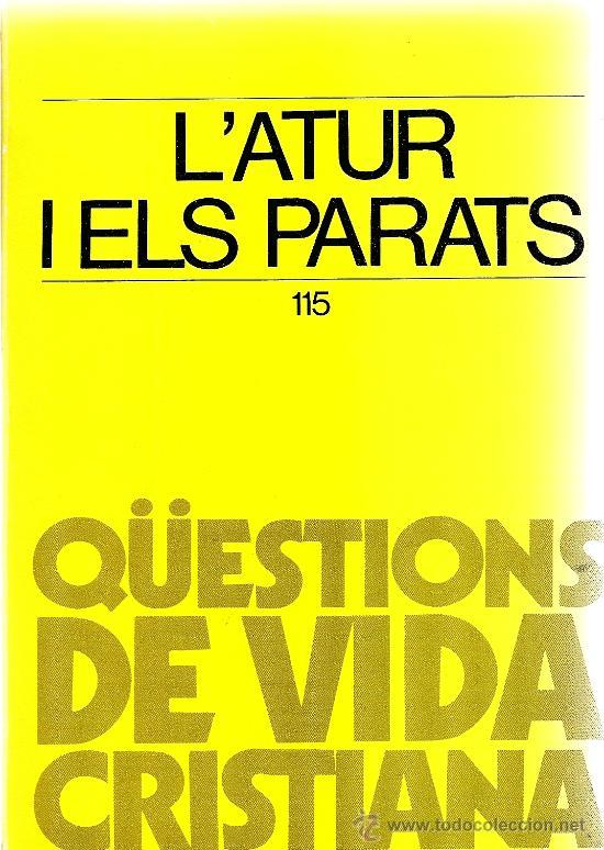L´ATUR I ELS PARATS (ABADIA DE MONTSERRAT) (Libros de Segunda Mano - Pensamiento - Sociología)