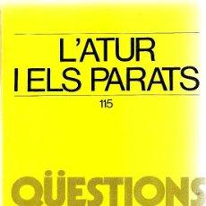 Libros de segunda mano: L´ATUR I ELS PARATS (ABADIA DE MONTSERRAT). Lote 31392830