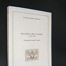 Libros de segunda mano: VILLASECA DE LA SAGRA (1700-1833) (DEMOGRAFÍA, ECONOMÍA Y SOCIEDAD). SÁNCHEZ GONZÁLEZ, RAMÓN. . Lote 29603154