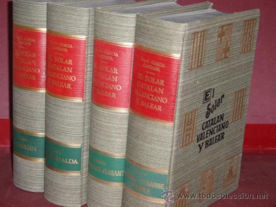 EL SOLAR CATALAN, VALENCIANO Y BALEAR, EL GARCÍA CARRAFFA, A. Y A.. 4 TOMOS. NUEVO (Libros de Segunda Mano - Pensamiento - Sociología)