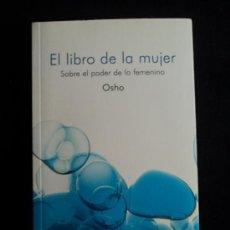 Libros de segunda mano: EL LIBRO DE LA MUJER. OSHO. PLANETA 2007 240 PAG. Lote 32175913
