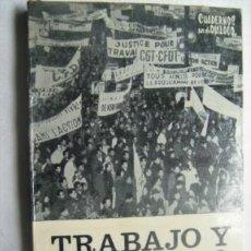 Libros de segunda mano: TRABAJO Y CONFLICTO SOCIAL. MARAVALL, JOSÉ MARÍA. 1967. Lote 32357734