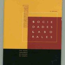 Libros de segunda mano: MANUAL SOCIEDADES LABORALES.. Lote 32393910