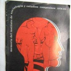 Libros de segunda mano: MEMORIA DEL INSTITUTO DE SOCIOLOGÍA Y ESTUDIOS CAMPESINOS (1978-1984). Lote 32451207