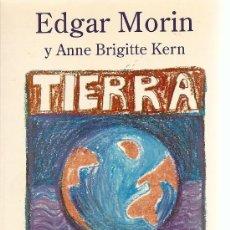 Libros de segunda mano: TIERRA PATRIA DE EDGAR MORIN Y ANNE BRIGITTE KERN (KAIRÓS). Lote 32640626