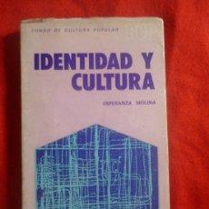 Libros de segunda mano: IDENTIDAD Y CULTURA, DE ESPERANZA MOLINA. MARSIEGA, 1975. Lote 32713953
