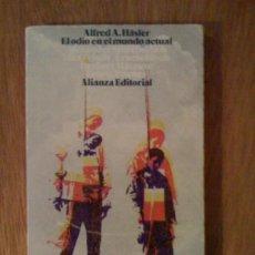 Libros de segunda mano: EL ODIO EN EL MUNDO ACTUAL, DE ALFRED A. HASLER. ALIANZA EDITORIAL, 1973. Lote 32724421