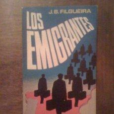 Libros de segunda mano: LOS EMIGRANTES, DE J. B. FILGUEIRA. PLAZA & JANÉS, 1976. Lote 32735116