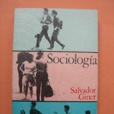 Libros de segunda mano: SOCIOLOGÍA. GINER. Lote 32767157