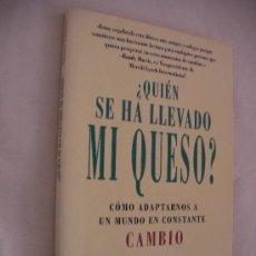 Libros de segunda mano: ¿QUIEN SE HA LLEVADO MI QUESO? - SPENCER JOHNSON - ENVIO GRATIS A ESPAÑA (EM1). Lote 32876234