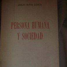 Libros de segunda mano: MUÑOZ ALONSO, ADOLFO: PERSONA HUMANA Y SOCIEDAD, EDICIONES DEL MOVIMIENTO, MADRID, 1955. Lote 32828119