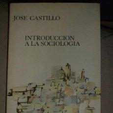 Libros de segunda mano: JOSÉ CASTILLO. INTRODUCCIÓN A LA SOCIOLOGÍA. MADRID, GUADARRAMA, 1968. Lote 32833870