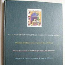 Libros de segunda mano: DECLARACIÓN DE VALENCIA SOBRE LOS DESAFÍOS DEL TERCER MILENIO. REDRÍGUEZ MAGDA ROSA MARÍA. 1997. Lote 32972294
