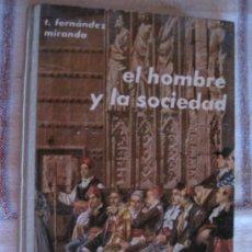 Libros de segunda mano: EL HOMBRE Y LA SOCIEDAD.. Lote 33441593