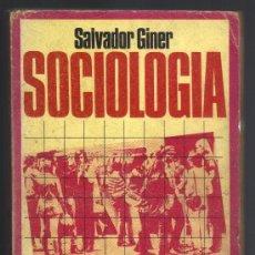 Libros de segunda mano: SOCIOLOGIA - SALVADOR GINER - EDICIONES PENINSULA, 1973.. Lote 33276632