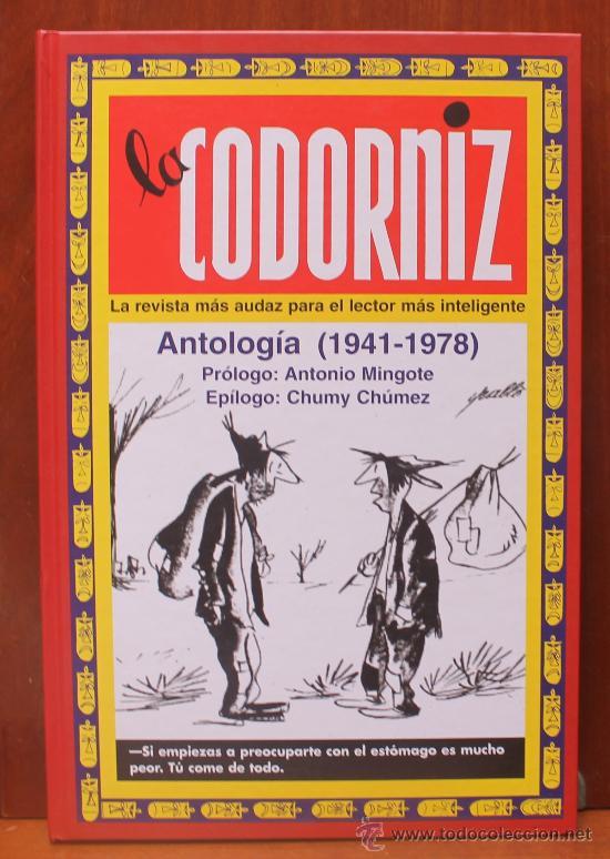 LA CODORNIZ LA REVISTA MAS AUDAZ PARA EL LECTOR MAS INTELIGENTE ANTOLOGIA 1941-1978 (Libros de Segunda Mano - Pensamiento - Sociología)