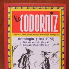 Libros de segunda mano: LA CODORNIZ LA REVISTA MAS AUDAZ PARA EL LECTOR MAS INTELIGENTE ANTOLOGIA 1941-1978. Lote 53537494